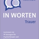 Trauer in Worten